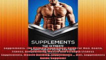 Supplements The Ultimate Supplement Guide For Men Health Fitness Bodybuilding Muscle and