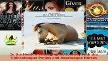 Read  In the Herd A Photographic Journey with the Chincoteague Ponies and Assateague Horses Ebook Free