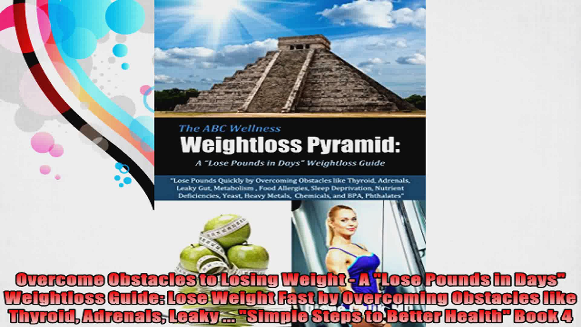 Overcome Obstacles to Losing Weight  A Lose Pounds in Days Weightloss Guide Lose Weight