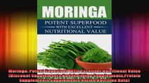 Moringa Potent Superfood With Excellent Nutritional Value Discount