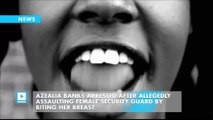 Azealia Banks Arrested After Allegedly Assaulting Female Security Guard by Biting Her Breast