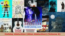 Read  Holiday Abduction Alien Abduction Volume 6 Ebook Free