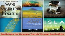 Read  South from the Limpopo Travels Through South Africa Ebook Free