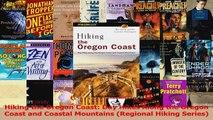 Read  Hiking the Oregon Coast Day Hikes Along the Oregon Coast and Coastal Mountains Regional Ebook Free