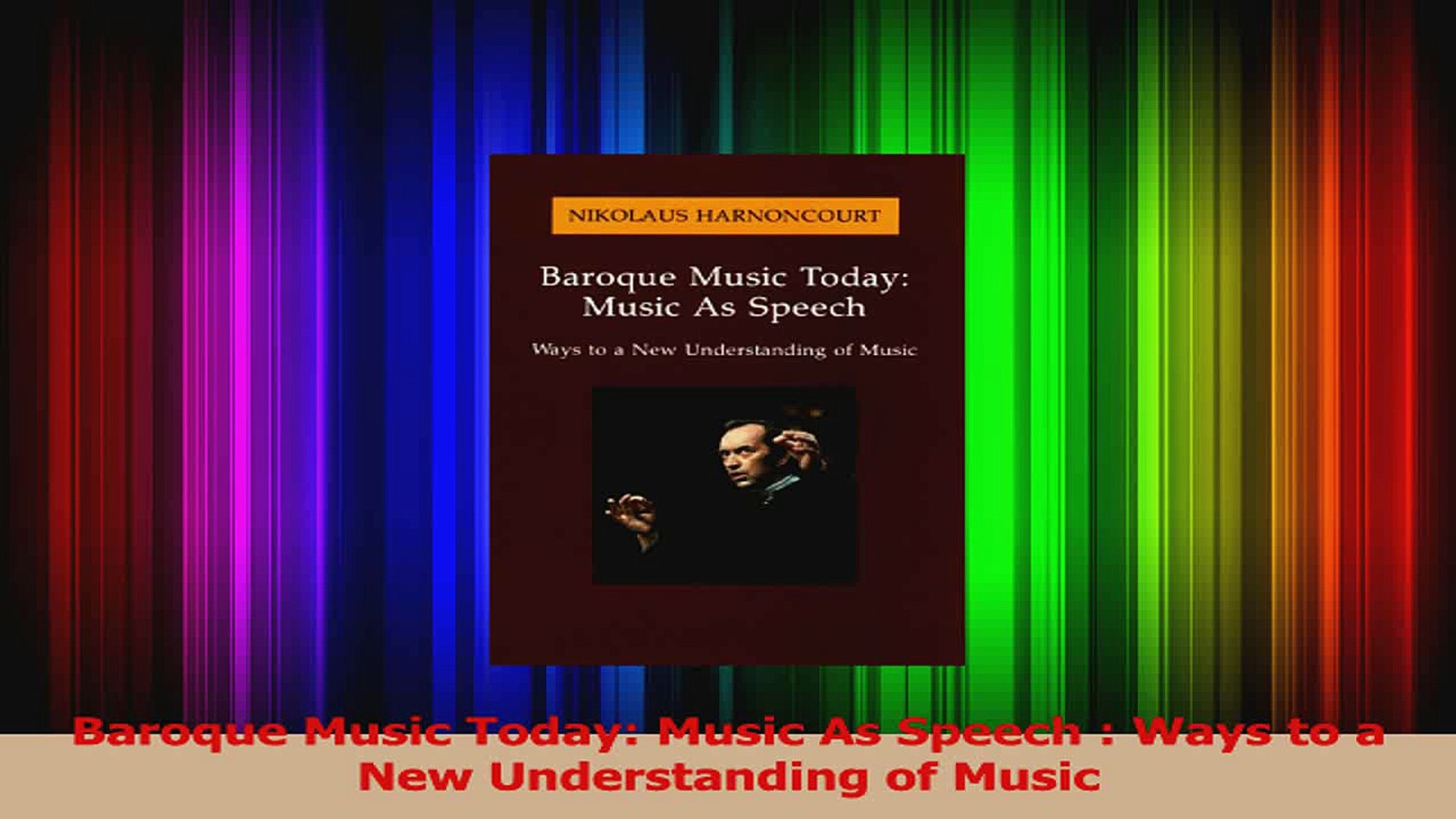 PDF Download  Baroque Music Today Music As Speech  Ways to a New Understanding of Music PDF Full Ebo