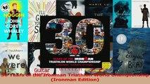 PDF Download  30 Years of the Ironman Triathlon World Championship Ironman Edition Download Full Ebook