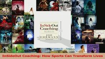 Read  InSideOut Coaching How Sports Can Transform Lives PDF Free