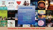 PDF Download  Computer Orchestration Tips and Tricks Download Online