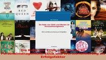 Download  Die Rolle von Ethik und Werten im Personalmanagement Ethik und Werteorientierung als Ebook Frei