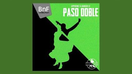 Pepe Luiz et son Orchestre, Paquito Roca - Danse avec la BnF - Apprenez à danser le Paso Doble