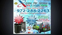 Air Conditioning And Heating Company - Call Xtreme Air Services – 972-288-2263