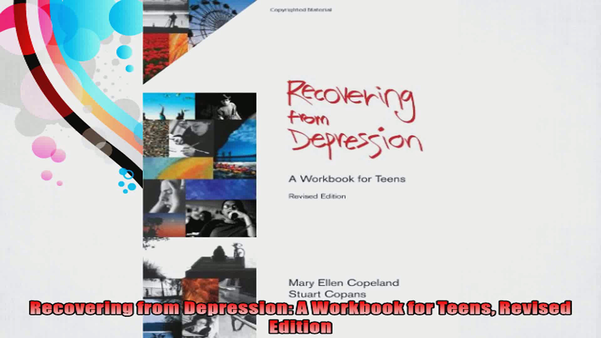 Recovering from Depression A Workbook for Teens Revised Edition