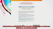 Bright Futures Guidelines for Health Supervision of Infants Children and Adolescents
