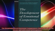 The Development of Emotional Competence Guilford Series on Social and Emotional