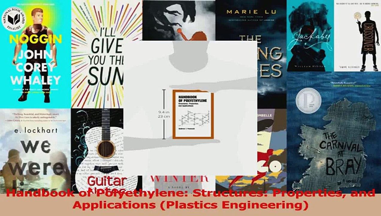 PDF Download Handbook of Polyethylene Structures Properties and  Applications Plastics Engineering Read Online