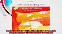 Developing Helping Skills A StepbyStep Approach to Competency HSE 123 Interviewing