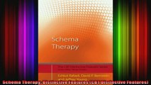 Schema Therapy Distinctive Features CBT Distinctive Features