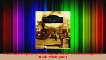 Read  Railroad Depots of Michigan 19101920 Images of Rail Michigan EBooks Online