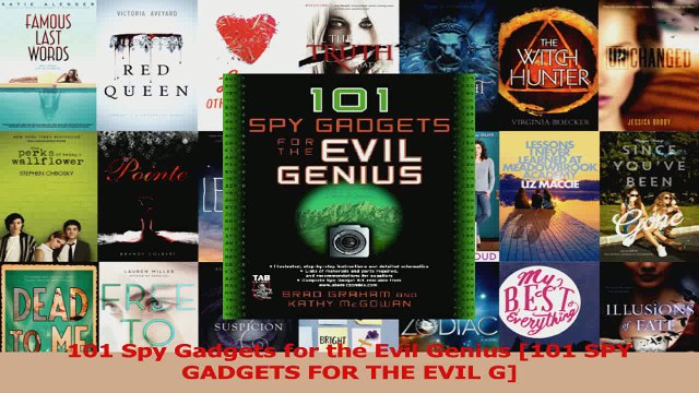 Read  101 Spy Gadgets for the Evil Genius 101 SPY GADGETS FOR THE EVIL G PDF Free