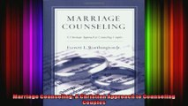 Marriage Counseling A Christian Approach to Counseling Couples