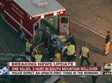 One killed, 3 hurt in South Mountain rollover