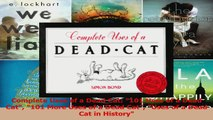 Download  Complete Uses of a Dead Cat 101 Uses of a Dead Cat 101 More Uses of a Dead Cat Uses of a PDF Online