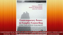 Contemporary Issues in Couples Counseling A Choice Theory and Reality Therapy Approach