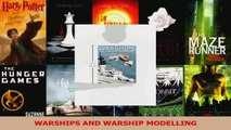 PDF Download  WARSHIPS AND WARSHIP MODELLING Download Full Ebook