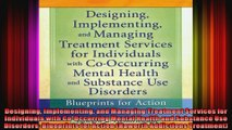 Designing Implementing and Managing Treatment Services for Individuals with CoOccurring