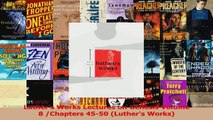 PDF Download  Luthers Works Lectures on Genesis Volume 8 Chapters 4550 Luthers Works Download Online