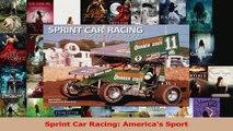 PDF Download  Sprint Car Racing Americas Sport PDF Online