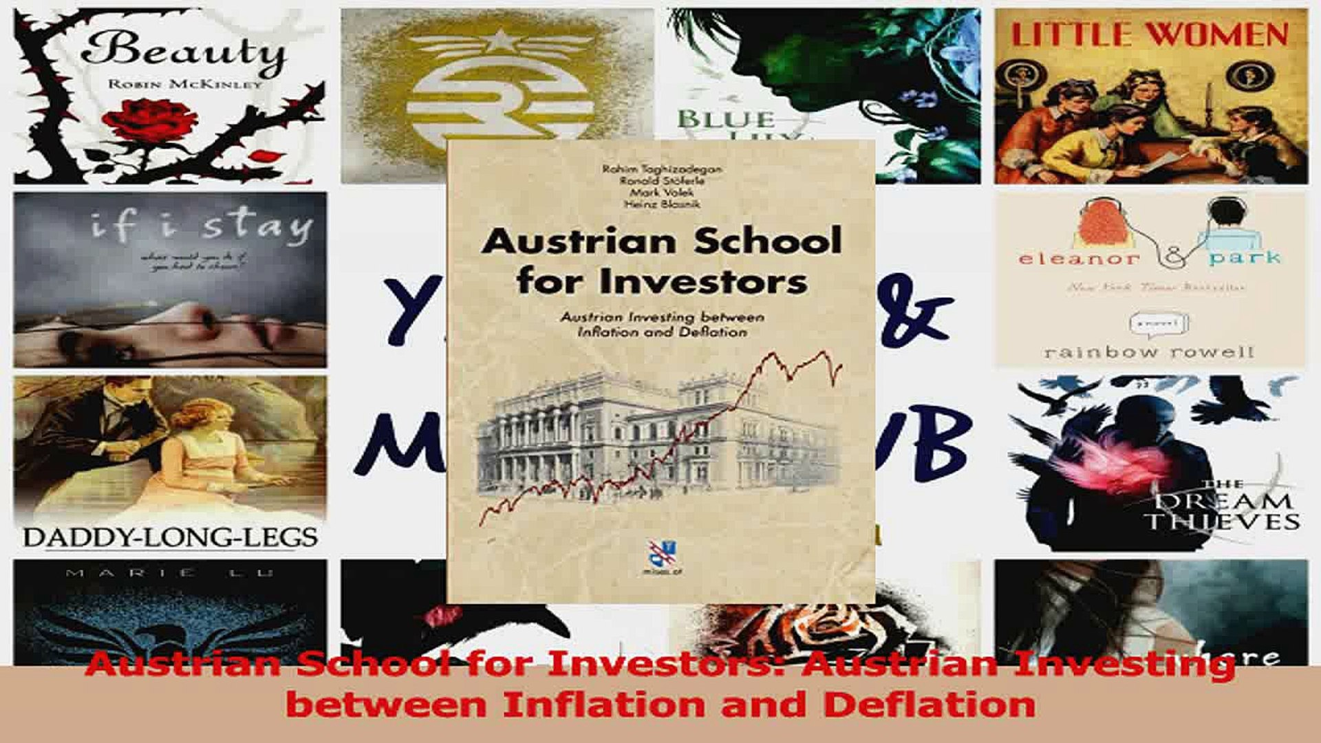 Austrian School for Investors Austrian Investing between Inflation and Deflation PDF