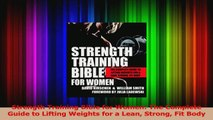 PDF Download  Strength Training Bible for Women The Complete Guide to Lifting Weights for a Lean Strong Download Full Ebook