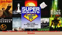PDF Download  Super Squats How to Gain 30 Pounds of Muscle in 6 Weeks Read Online