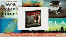 Read  Deadlift Dynamite How to Master the King of All Strength Exercises Deadlift Dynamite EBooks Online