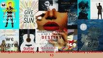 Lesen  Dangerous Beauty Part One Destiny Destiny Volume 1 Ebook Frei