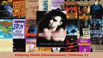 Download  Helping Hand Housemates Volume 1 PDF Online