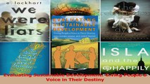 Read  Evaluating Sustainable Development Giving People a Voice in Their Destiny Ebook Free