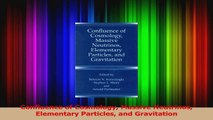 PDF Download  Confluence of Cosmology Massive Neutrinos Elementary Particles and Gravitation Read Online