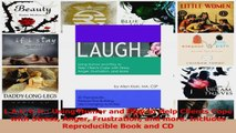 LAUGH Using Humor and Play to Help Clients Cope with Stress Anger Frustration and Read Online