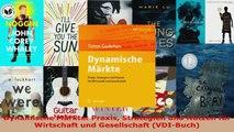 Lesen  Dynamische Märkte Praxis Strategien und Nutzen für Wirtschaft und Gesellschaft VDIBuch PDF Frei