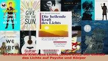 Download  Die heilende Kraft des Lichts 8904 090 Der Einfluß des Lichts auf Psyche und Körper Ebook Frei
