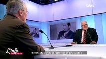 L'info dans le rétro - Mitterrand : Icône ou fossoyeur du socialisme ?