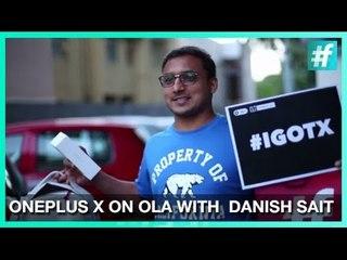 Ola OnePlus X Ride | #IGotX | Buy OnePlus X Without an Invite