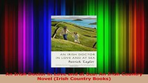 PDF Download  An Irish Doctor in Love and at Sea An Irish Country Novel Irish Country Books PDF Online