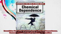 Everything You Need to Know about Chemical Dependence Vernon Johnsons Complete Guide for