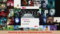 Read  Opening up Amos Opening up the Bible EBooks Online