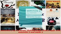 watchOS 2 by Tutorials Making Apple Watch apps with watchOS 2 and Swift 2 PDF