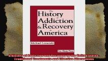 A History of Addiction and Recovery in the United States Traditional Treatments and