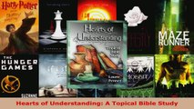 Read  Hearts of Understanding A Topical Bible Study EBooks Online